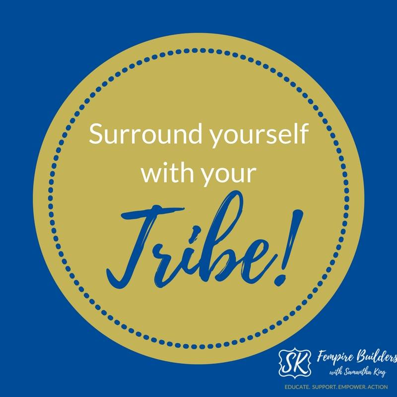 """Surround yourself with your tribe"" on blue background"