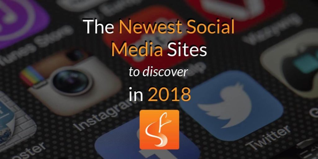 newest social media sites 2018 blog header london ontario slyfox - SlyFox Web Design and Marketing