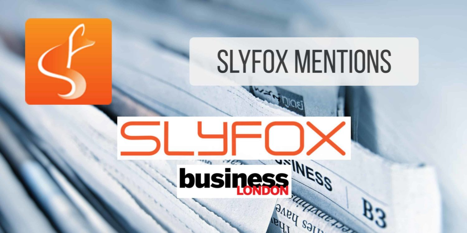 slyfox mentioned in business london magazine